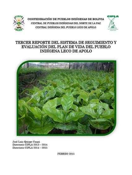 Tercer reporte del sistema de seguimiento y evaluación del plan de vida del pueblo indígena LECO de Apolo